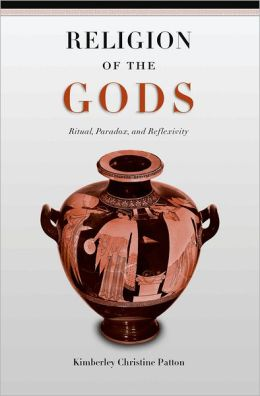 Religion of the Gods: Ritual, Paradox, and Reflexivity