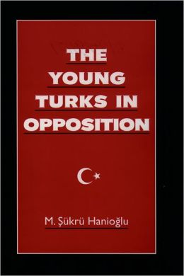 The Young Turks in Opposition