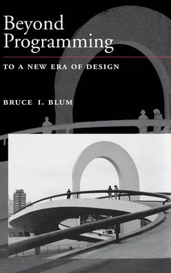 Beyond Programming: To a New Era of Design