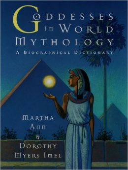 Goddesses in World Mythology