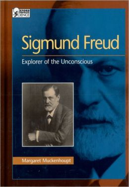 Sigmund Freud: Explorer of the Unconscious