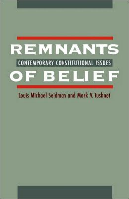 Remnants of Belief: Contemporary Constitutional Issues