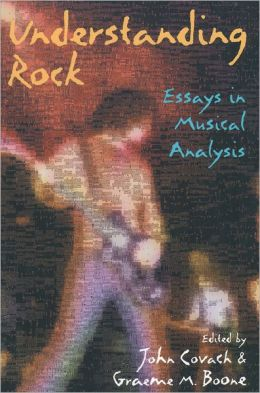 Understanding Rock: Essays in Musical Analysis