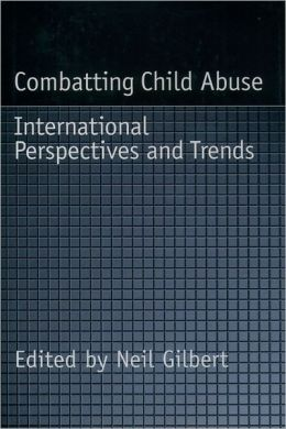 Combatting Child Abuse: International Perspectives and Trends