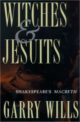Witches and Jesuits: Shakespeare's Macbeth