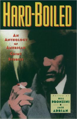 Hard-Boiled: An Anthology of American Crime Stories