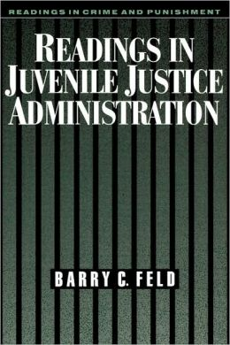 Readings in Juvenile Justice Administration