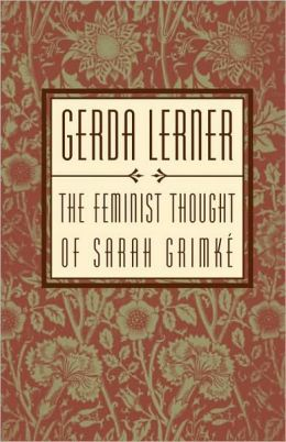 The Feminist Thought of Sarah Grimki'A