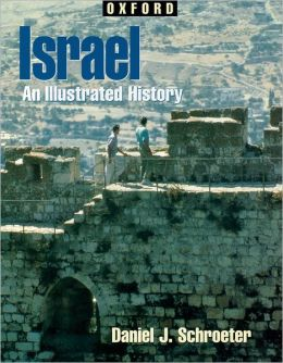 Israel: An Illustrated History