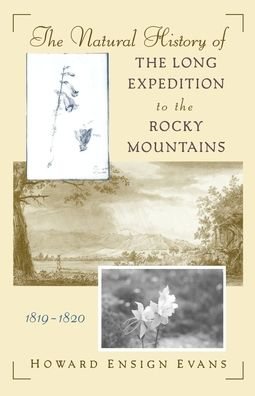 The Natural History of the Long Expedition to the Rocky Mountains (1819-1820)