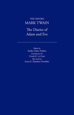 The Diaries of Adam and Eve (1904,1906)