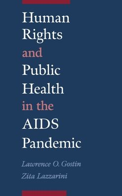 Human Rights and Public Health in the AIDS Pandemic
