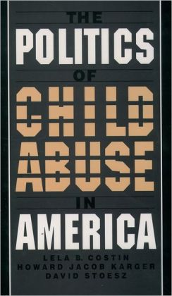 The Politics of Child Abuse in America