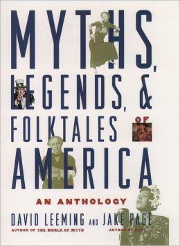 Myth, Legend, and Folktales of America: An Anthology