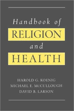 Handbook of Religion and Health
