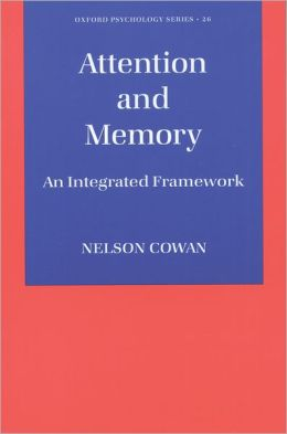 Attention and Memory: An Integrated Framework