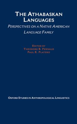 The Athabaskan Languages: Perspectives on a Native American Language Family