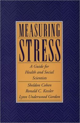 Measuring Stress: A Guide for Health and Social Scientists