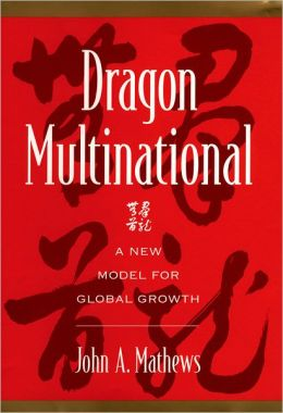 Dragon Multinational: A New Model for Global Growth