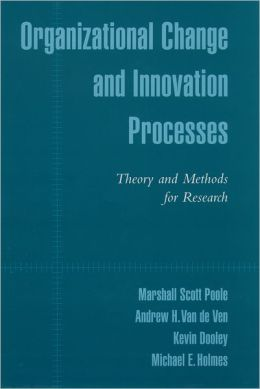 Organizational Change Processes : Theory and Methods for Research