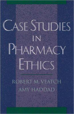 Case Studies in Pharmacy Ethics