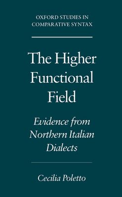 The Higher Functional Field: Evidence from Northern Italian Dialects