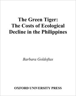 The Green Tiger: The Costs of Ecological Decline in the Philippines