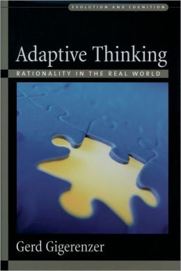 Adaptive Thinking: Rationality in the Real World