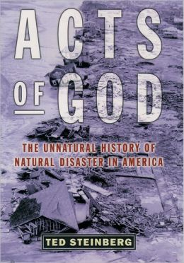 Acts of God: The Unnatural History of