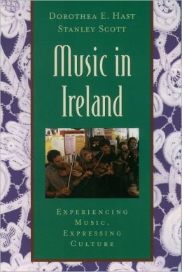 Music in Ireland: Experiencing Music, Expressing Culture