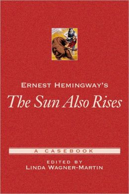 the code of the characters in ernest hemingways novel the sun also rises The true story of ernest hemingway's the sun also rises is told in lesley  but  the characters he brought to life were already alive - people.