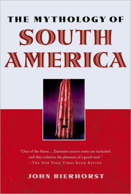 The Mythology of South America