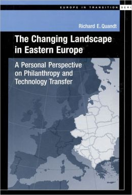 The Changing Landscape in Eastern Europe: A Personal Perspective on Philanthropy and Technology Transfer