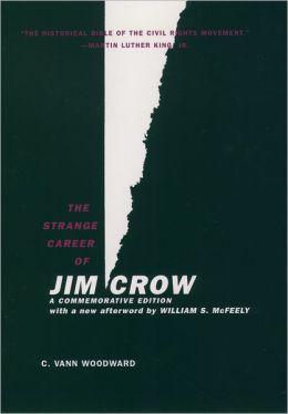 The Strange Career of Jim Crow