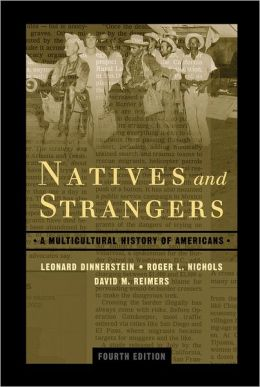 Natives and Strangers: A History of Ethnic Americans