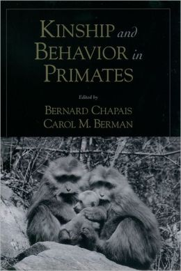 Kinship and Behavior in Primates