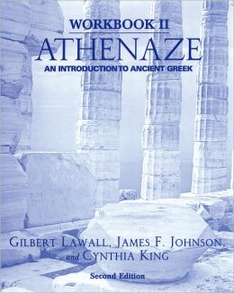Workbook II: Athenaze: An Introduction to Ancient Greek, 2nd Ed.