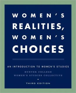 Women's Realities, Women's Choices: An Introduction to Women's Studies