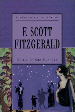 A Historical Guide to F. Scott Fitzgerald