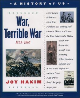 War, Terrible War (A History of US Series #6)