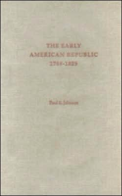 The Early American Republic: 1798-1829