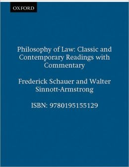Philosophy of Law: Classic and Contemporary Readings with Commentary