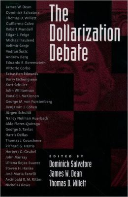 The Dollarization Debate