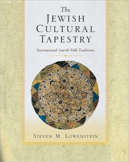 The Jewish Cultural Tapestry: International Jewish Folk Traditions