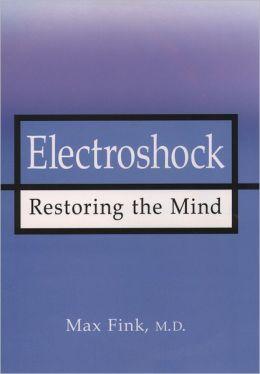 Electroshock: Healing Mental Illness