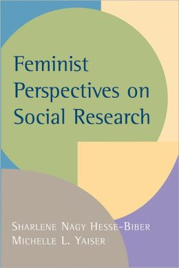 Feminist Perspectives on Social Research