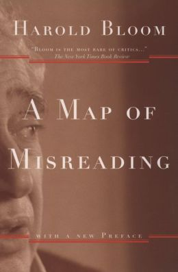 A Map of Misreading; Second Edition
