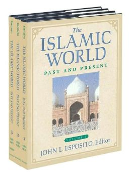 The Islamic World: Past and Present 3-Volume Set