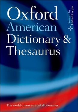 Oxford American Dictionary and Thesaurus, with Language Guide