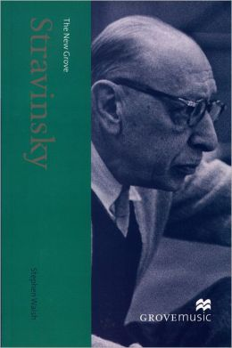 The New Grove Stravinsky